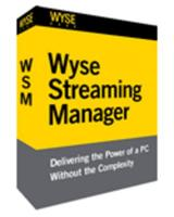 Wyse Streaming Manager - WSM